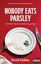 Nobody Eats Parsley